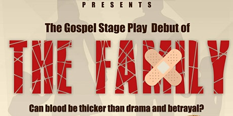"The Gospel Stage Play ""The Family""RVA tickets"