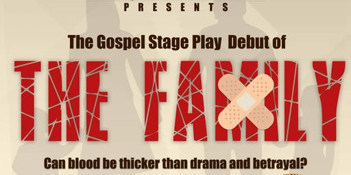 "The Gospel Stage Play ""The Family""RVA"