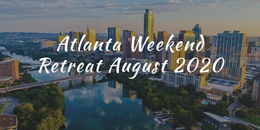 Atlanta Weekend Retreat 2020
