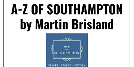Book signing: A-Z Of Southampton by Martin Brisland tickets