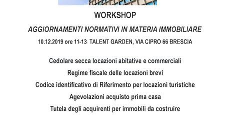 """Workshop """"Aggiornamenti normativi in materia immobiliare"""" biglietti"""
