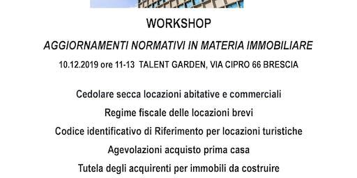 """Workshop """"Aggiornamenti normativi in materia immobiliare"""""""