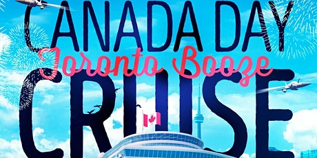 Toronto Canada Day Booze Cruise tickets