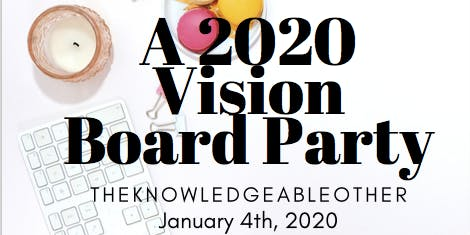 A 2020 Vision Board Party