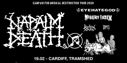 Napalm Death plus Eyehategod, Misery Index + more (Tramshed, Cardiff)