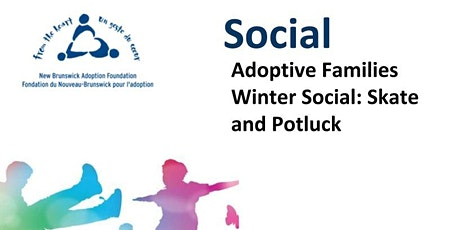 Adoptive Families Winter Social: Skating and Potluck tickets