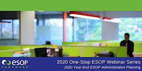 2020 Year-End ESOP Administration Planning tickets