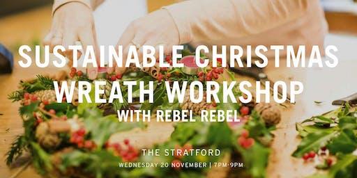 Sustainable Christmas Wreath Making Workshop with Rebel Rebel