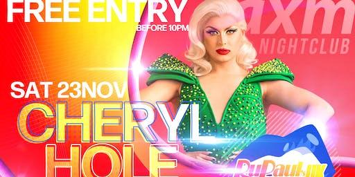 AXM Present Cheryl Hole