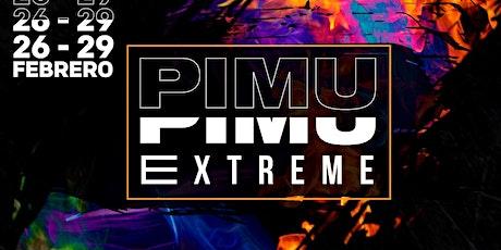 PIMU EXTREME entradas