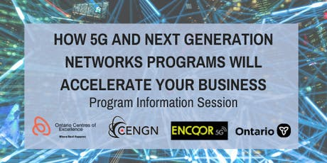 How 5G and Next Generation Networks Programs Will Accelerate Your Business tickets