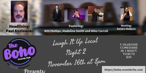 Laugh It Up Local:Our Regional Show,Night 2-November 16th at 8pm