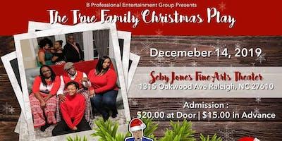 The True Family Christmas Play