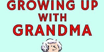 An Evening with Hamish Whiteley Author of GROWING UP WITH GRANDMA