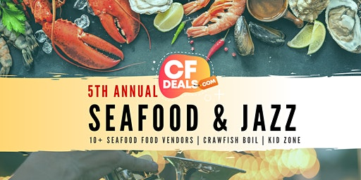 5th Annual Seafood & Jazz Festival