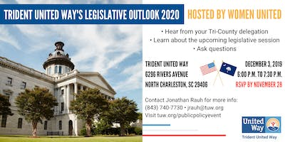 Trident United Way Legislative Outlook