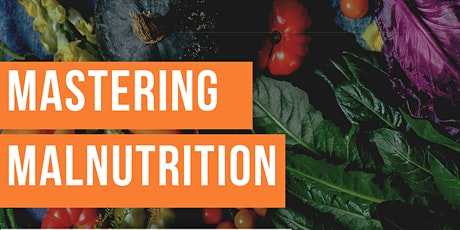 Mastering Malnutrition tickets