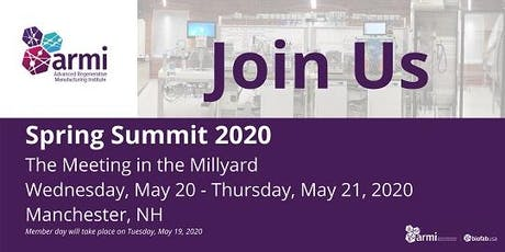 2020 ARMI | BioFabUSA Spring Summit: The Meeting in the Millyard tickets