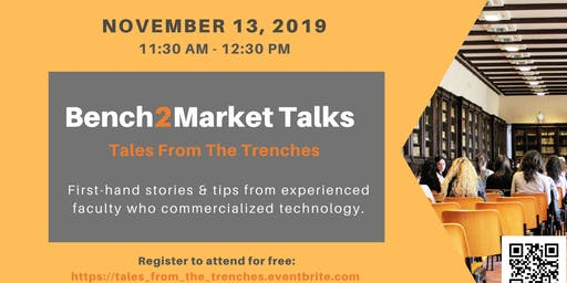Tales from the Trenches: Bench2Market Talks