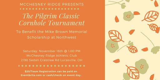 The Pilgrim Classic Cornhole Tournament