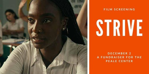 Strive Film Screening and Fundraiser for the Peale Center