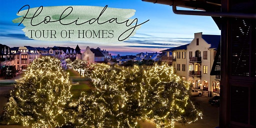 Rosemary Beach Holiday Tour of Homes