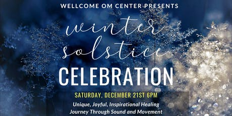 Winter Solstice Celebration at WellCome OM Center tickets