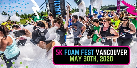 The 5K Foam Fest  - Vancouver, BC 2020 tickets