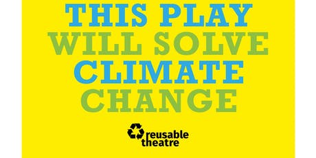 This Play Will Solve Climate Change tickets