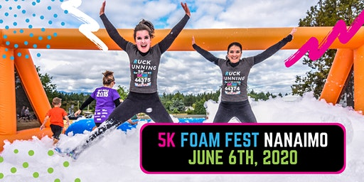The 5K Foam Fest - Nanaimo, BC 2020