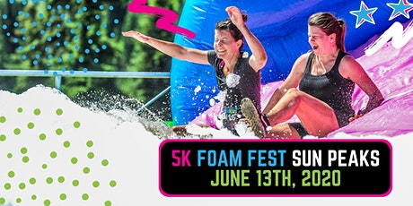 The 5K Foam Fest - Sun Peaks, BC 2020 tickets