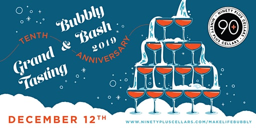 90+ Cellars 10th Anniversary Bubbly Bash & Grand Tasting