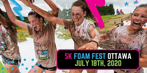 The 5K Foam Fest - Ottawa, ON 2020