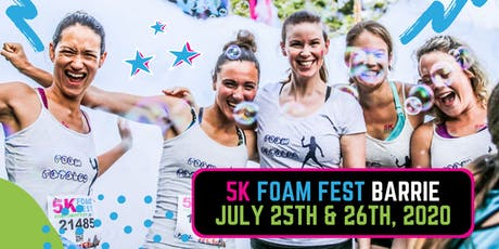 The 5K Foam Fest - Barrie, ON [SUPER STOP] tickets