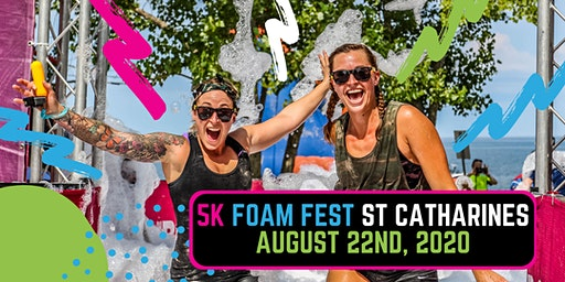 The 5K Foam Fest - St. Catharines, ON 2020 (Location TBA)