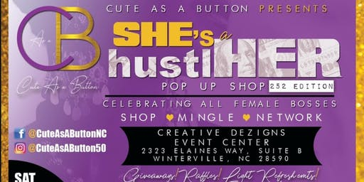SHE's a hustlHER  Pop-Up Shop: 252 Edition