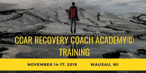 4 DAY CCAR Recovery Coach Academy© by Dr. David MacIntyre Consulting, LLC