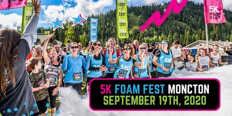 The 5K Foam Fest - Moncton, NB tickets
