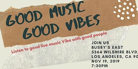 Good Music, Good Vibes tickets