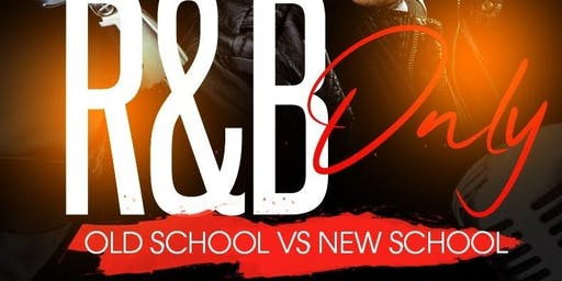 R&B Only (Old School vs New School)