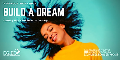 Build a Dream BOOTCAMP: 2 Day Entrepreneurial Training tickets