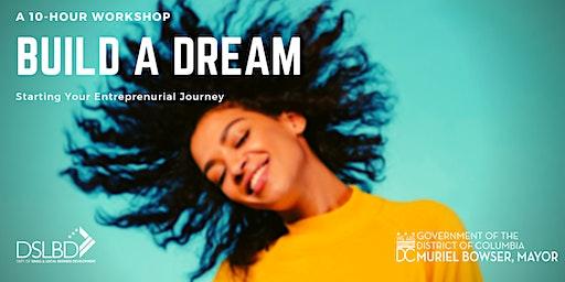 Build a Dream BOOTCAMP: 2 Day Entrepreneurial Training