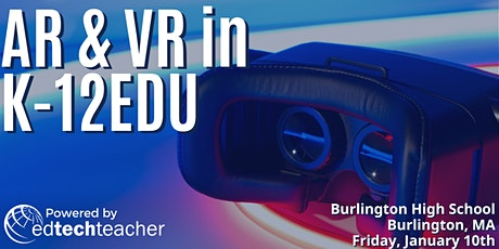 AR/VR (Burlington, MA)- January 10,2020 tickets