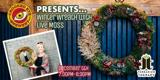 SOLD OUT- Winter Wreath Workshop with Crooked Eye Brewery