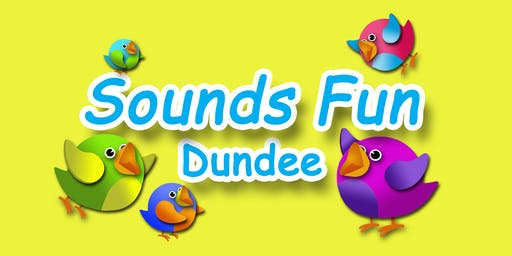 SOUNDS FUN: DUNDEE