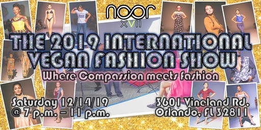 The 2019 International Vegan Fashion Show