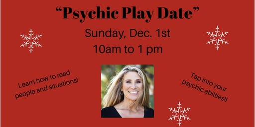 """Susan's December """"Psychic Play Date"""" on Sunday, Dec. 1st"""
