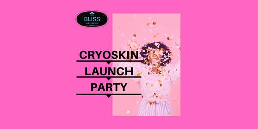 Cryoskin Launch Party!