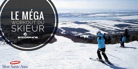 Le MÉGA WORKOUT du skieur au Mont Sainte-Anne billets