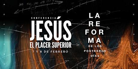 JESÚS EL PLACER SUPERIOR 2020 entradas